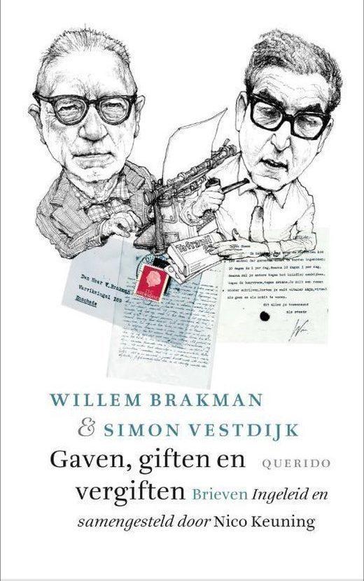 Willem Brakman & Simon Vestdijk, Gaven, giften en vergiften. Brieven